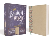 Niv, Beautiful Word Bible, Updated Edition, Peel/Stick Bible Tabs, Leathersoft Over Board, Gold/Floral, Red Letter, Comfort Print: 600+ Full-Color Ill Cover Image