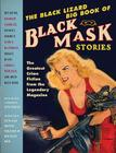 The Black Lizard Big Book of Black Mask Stories Cover Image
