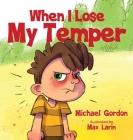 When I Lose My Temper Cover Image