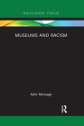 Museums and Racism (Museums in Focus) Cover Image
