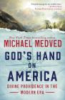 God's Hand on America: Divine Providence in the Modern Era Cover Image