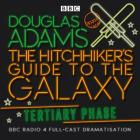 The Hitchhiker's Guide to the Galaxy: Tertiary Phase (Hitchhikers Guide to the Galaxy) Cover Image