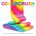 Colorcrush Wall Calendar 2022: The Eye-Popping Pleasure of a Different Color Every Month Cover Image