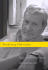 Weakening Philosophy: Essays in Honour of Gianni Vattimo Cover Image