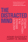 The Distracted Mind: Ancient Brains in a High-Tech World Cover Image