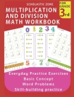 Multiplication and Division Math Workbook for 3rd Grade: Everyday Practice Exercises, Basic Concept, Word Problem, Skill-Building practice, Math Color Cover Image