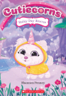 Rainy Day Rescue (Cutiecorns #3) Cover Image