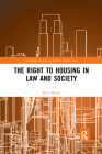 The Right to Housing in Law and Society Cover Image