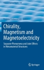 Chirality, Magnetism and Magnetoelectricity: Separate Phenomena and Joint Effects in Metamaterial Structures (Topics in Applied Physics #138) Cover Image