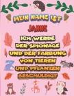 Mein Name ist Janne Ich werde der Spionage und der Färbung von Tieren und Pflanzen beschuldigt: Ein perfektes Geschenk für Ihr Kind - Zur Fokussierung Cover Image