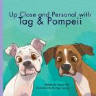 Up Close and Personal with Tag & Pompeii Cover Image