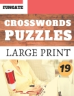 Crosswords Puzzles: Fungate Crosswords Easy big print crossword puzzle books for adults and seniors Classic Vol.19 Cover Image