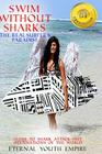 Swim Without Sharks the Real Surfer's Paradise: : Guide to Shark Attack-Free Destinations of the World Cover Image