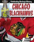 Chicago Blackhawks (Original Six: Celebrating Hockey's History) Cover Image