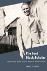 The Lost Black Scholar: Resurrecting Allison Davis in American Social Thought Cover Image