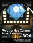 Web Service Contract Design and Versioning for Soa (Paperback) Cover Image