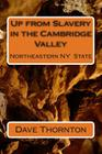 Up from Slavery in the Cambridge Valley Cover Image