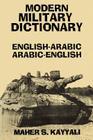 Modern Military Dictionary: English-Arabic/Arabic-English Cover Image
