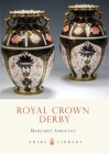 Royal Crown Derby (Shire Library) Cover Image