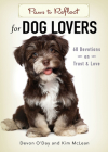 Paws to Reflect for Dog Lovers: 60 Devotions on Trust & Love Cover Image