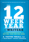 The 12 Week Year for Writers: A Comprehensive Guide to Getting Your Writing Done Cover Image