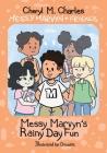 Messy Marvyn & Friends: Messy Marvyn's Rainy Day Fun Cover Image