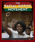The Racial Justice Movement Cover Image