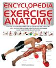 Encyclopedia of Exercise Anatomy Cover Image