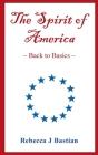The Spirit of America: Back to Basics Cover Image