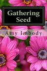 Gathering Seed Cover Image