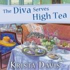 The Diva Serves High Tea (Domestic Diva Mysteries #10) Cover Image