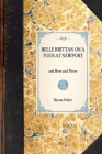 Belle Brittan on a Tour at Newport: And Here and There (Travel in America) Cover Image