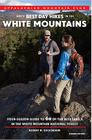 AMC's Best Day Hikes in the White Mountains: Four-Season Guide to 60 of the Best Trails in the White Mountain National Forest Cover Image