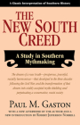 The New South Creed: A Study in Southern Mythmaking Cover Image