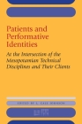 Patients and Performative Identities: At the Intersection of the Mesopotamian Technical Disciplines and Their Clients (Rencontre Assyriologique Internationale) Cover Image