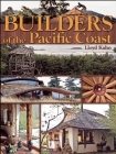 Builders of the Pacific Coast (Shelter Library of Building Books) Cover Image