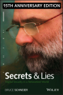 Secrets and Lies: Digital Security in a Networked World Cover Image