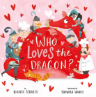 Who Loves the Dragon? (Clever Storytime) Cover Image