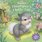 Disney Bunnies Thumper's Fluffy Tail (A Touch-and-feel Book) Cover Image