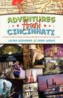 Adventures Around Cincinnati Cover Image