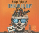 Monty Python's Tunisian Holiday: My Life with Brian Cover Image