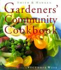 Smith & Hawken: The Gardeners' Community Cookbook Cover Image
