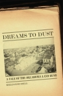 Dreams to Dust: A Tale of the Oklahoma Land Rush Cover Image