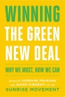 Winning the Green New Deal: Why We Must, How We Can Cover Image