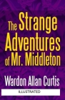 The Strange Adventures of Mr. Middleton Illustrated Cover Image