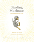 Finding Muchness: How to Add More Life to Life Cover Image