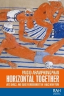 Horizontal Together: Art, Dance, and Queer Embodiment in 1960s New York (Rethinking Art's Histories) Cover Image