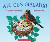 Ah, Ces Oiseaux! Cover Image