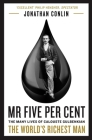 MR Five Per Cent: The Many Lives of Calouste Gulbenkian, the World's Richest Man Cover Image