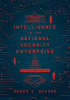 Intelligence in the National Security Enterprise: An Introduction Cover Image